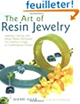 The Art of Resin Jewelry: Layering, C...