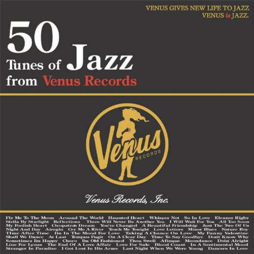 50 Tunes Of Jazz From Venus Re...