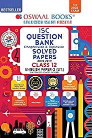 Oswaal ISC Question Bank Class 12 English Paper-2 Literature Book Chapterwise & Topicwise (For 2022 E