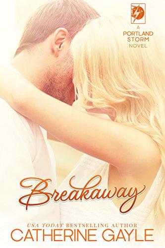 Breakaway (Portland Storm Book 1) (English Edition)