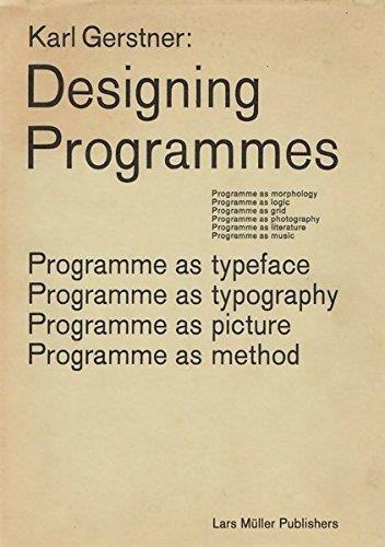 Karl Gerstner Designing Programmes par Karl Gerstner