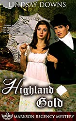 Highland Gold (Markson Regency Mystery Book 3)