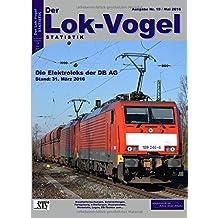 Lok-Vogel STATISTIK 19: Elektroloks der DB AG - Stand: 31.03.2016