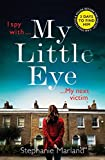 My Little Eye: A mega-twisty, gripping crime thriller that will leave you breathless ...