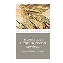 Historia de la literatura fascista española (2 vols.) (Básica de Bolsillo)