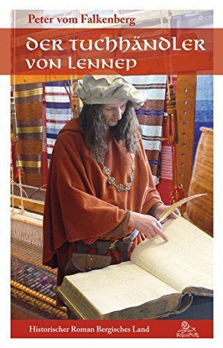 Buchseite und Rezensionen zu 'Der Tuchhändler von Lennep' von Peter vom Falkenberg
