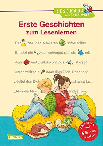 Erste Geschichten zum Lesenlernen: Bild-Wörter-Geschichten – mit Bildern lesen lernen (LESEMAUS zum Lesenlernen Sammelbände)