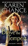 Brave the Tempest (Cassie Palmer Book 9) (English Edition) - Karen Chance