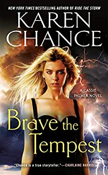 Brave the Tempest (Cassie Palmer Book 9) (English Edition) par [Chance, Karen]