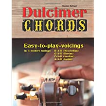 Dulcimer Chords: Easy-to-play-voicings in 4 modern tunings