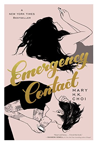 Emergency Contact (English Edition) por Mary H. K. Choi