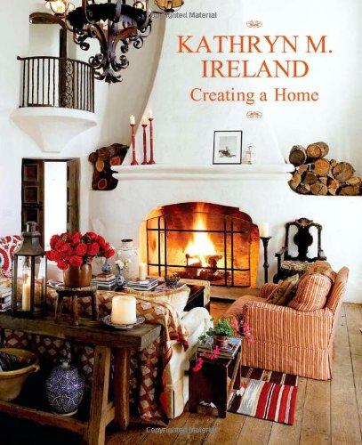 Creating a Home por Kathryn Ireland