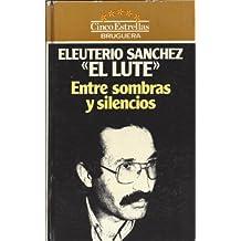 Entre Sombras Y Silencios/Between Shadows and Silence