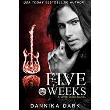 Five Weeks (Seven Series Book 3) (English Edition)