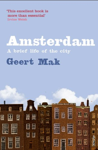 Amsterdam: A brief life of the city (English Edition) por Geert Mak