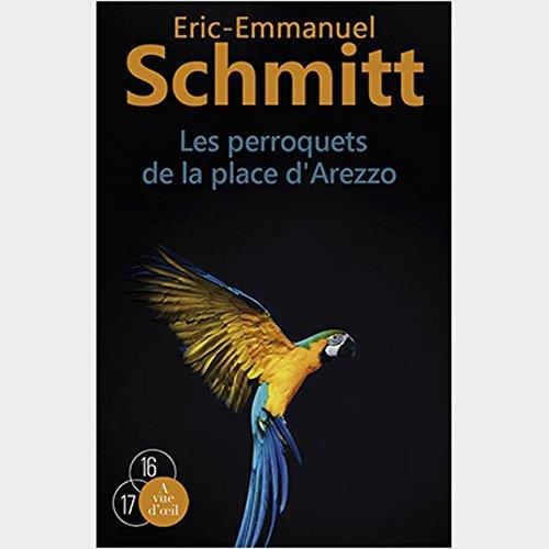 Les perroquets de la place d'Arezzo : 2 volumes