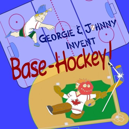 Georgie & Johnny  Invent: Base-Hockey!