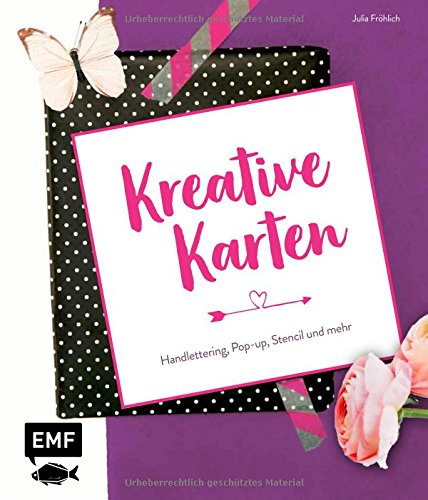 Kreative Karten: Handlettering, Pop-up, Stencil und mehr