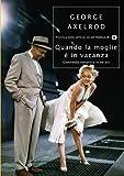 eBook Gratis da Scaricare Quando la moglie e in vacanza Piccola biblioteca oscar Vol 712 (PDF,EPUB,MOBI) Online Italiano