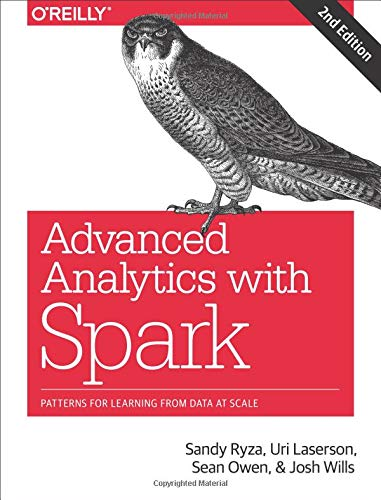 Advanced Analytics with Spark: Patterns for Learning from Data at Scale -