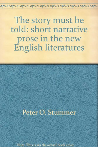 The Story must be told: Short narrative Prose in the New English