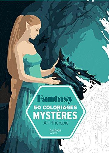 Fantasy : 50 coloriages mystères par Capucine Sivignon