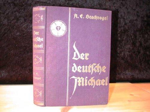 Der deutsche Michael : Ein Roman aus der Lutherzeit