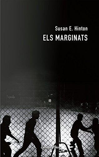 Els marginats (COL.LECCIO JOVE) por S. E. Hinton