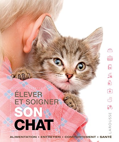 Élever et soigner son chat par Collectif