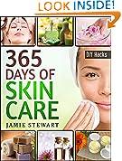 #3: 365 Days of DIY Skin Care Hacks - Essential Oils, Natural Soaps, Homemade Face Masks, DIY Natural Beauty Recipes