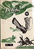 Fiction n° 112 - mars 1963 - Algis Budrys/G. C. Edmonton/Ron Goulart/Michel Demuth/Gordon R. Dickson/Evelyn E. Smith/J. G. Ballard/Montague R. James/Gérard Klein/Pierre Boiron/Pierre Versins