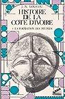 Histoire de la Côte d'Ivoire par Loucou