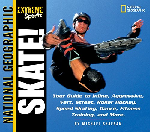Extreme Sports Skate!: Your Guide to Blading, Aggressive, Vert, Street, Roller Hockey, Speed and More: Your Guide to Blading, Aggressive, Vert, Street, Roller Hockey and More (8 Aggressive-skates)