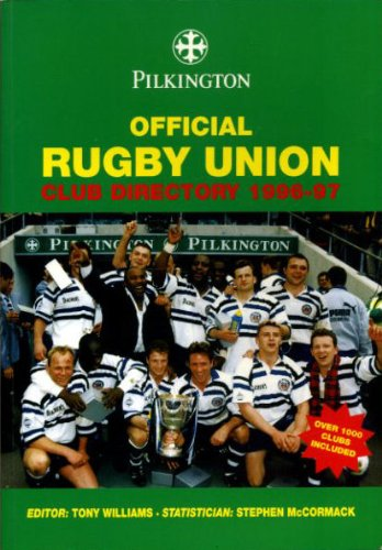 Pilkington Official Rugby Union Club Directory: 1996-1997