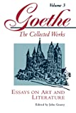 Essays on Art and Literature (Goethe): Essays on Art and Literature v. 3 (Goethe: the Collected Works)