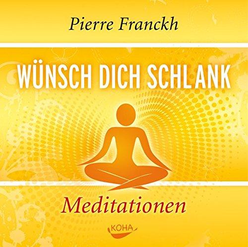 Wünsch dich schlank - Meditation