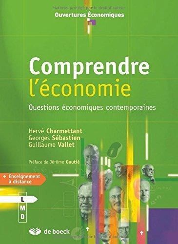 Comprendre l'conomie : Questions conomiques contemporaines by Herv Charmettant (2012-10-15)
