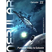 NEBULAR 22: Panique dans la Galaxie: Épisode