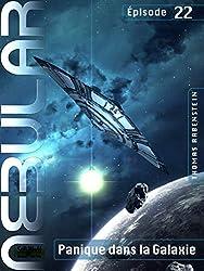 NEBULAR 22 - Panique dans la Galaxie: Épisode