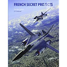French Secret Projects: Post War Fighters