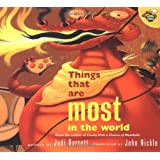 Things That Are Most in the World by Judi Barrett (2001-08-01)
