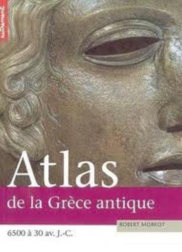 Atlas de la Grèce antique par Robert Morkot