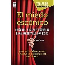 El Miedo Escenico (Taller de teatro / música)