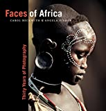 Faces of Africa: Thirty Years of Photography (National Geographic Collectors Series)
