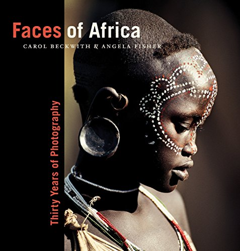 Faces of Africa: Thirty Years of Photography (Collectors (National Geographic)) por Carol Beckwith