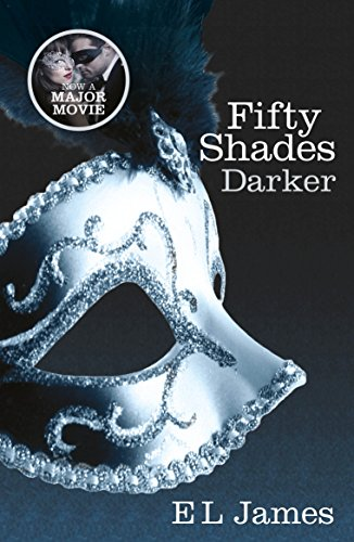 Fifty Shades Darker: Book Two of the Fifty Shades Trilogy (Fifty ...