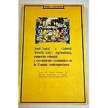 Agricultura, comercio colonial y crecimiento económico en la ...