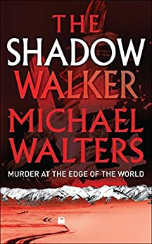 The Shadow Walker by [Walters, Michael]
