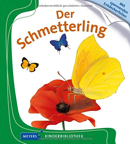 Der Schmetterling: Meyers Kinderbibliothek