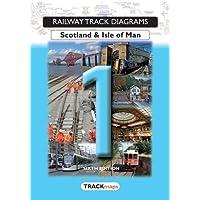 Book 1: Scotland & Isle of Man (Railway Track Diagrams)